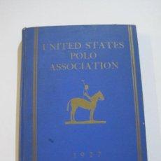 Coleccionismo deportivo: UNITED STATES POLO ASSOCIATION-AÑO 1927-LIBRO ANTIGUO ILUSTRADO-VER FOTOS-(V-22.327). Lote 220990302