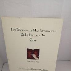 Coleccionismo deportivo: LOS DOCUMENTOS MÁS IMPORTANTES DE LA HISTORIA DEL GOLF: LAS PRIMERAS REGLAS DEL GOLF. Lote 220949588