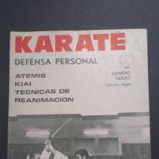 Coleccionismo deportivo: KARATE DEFENSA PERSONAL POR RAYMOND THOMAS CINTURÓN NEGRO. Lote 221835057