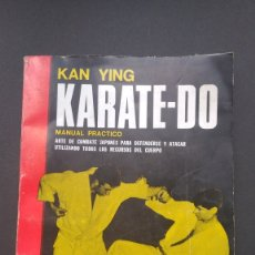 Coleccionismo deportivo: KAN YING KARATE-DO MANUAL PRÁCTICO ARTE COMBATE JAPONES. Lote 221907665