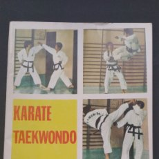 Coleccionismo deportivo: KARATE TAEKWONDO TÉCNICA PARA LA COMPETICIÓN POR CHOI WON CHUL 6 DAN. Lote 221909135