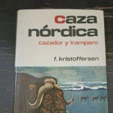 Coleccionismo deportivo: CAZA NÓRDICA KRISTOFFERSEN, F. PUBLICADO POR HISPANO EUROPEA, BARCELONA (1972). Lote 221928913