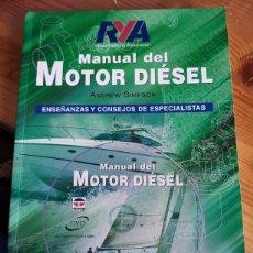 Coleccionismo deportivo: ANDREW SIMPSON - MANUAL DEL MOTOR DIÉSEL. Lote 222436580