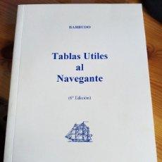 Coleccionismo deportivo: BARBUDO ESCOBAR - TABLAS ÚTILES AL NAVEGANTE. Lote 222438106