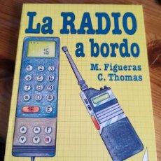 Coleccionismo deportivo: MANUEL FIGUERAS, C THOMAS - LA RADIO A BORDO. Lote 222440361