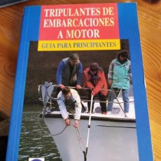 Coleccionismo deportivo: PETER CUMBERLIDGE - TRIPULANTES DE EMBARCACIONES A MOTOR. Lote 222442567