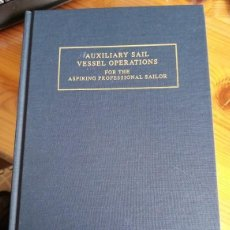 Coleccionismo deportivo: G. ANDY CHASE - AUXILIARY SAIL VESSEL OPERATIONS. Lote 222444845