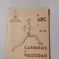 Coleccionismo deportivo: EL ABC DE LAS CARRERAS DE VELOCIDAD. - LLOYD C. WINTER. FEDERACION ESPAÑOLA ATLETISMO. TDK554. Lote 222586933