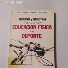 Coleccionismo deportivo: EVALUACION Y ESTADISTICAS APLICADAS A LA EDUCACION FISICA Y EL DEPORTE. JULIO LITWIN. TDK554. Lote 222587353