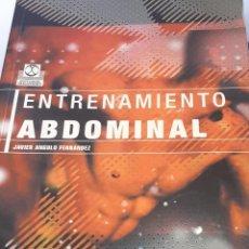 Coleccionismo deportivo: ENTRENAMIENTO ABDOMINAL JAVIER ANGULO FERNÁNDEZ ED. PAIDOTRIBO. Lote 222663783