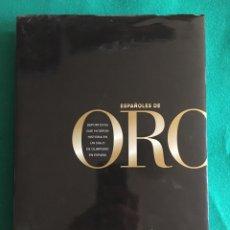Coleccionismo deportivo: ESPAÑOLES DE ORO ( DEPORTISTAS QUE HICIERON HISTORIA EN UN SIGLO DE OLIMPISMO EN ESPAÑA). Lote 222903107