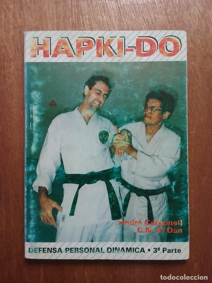 HAPKI DO, DEFENSA PERSONAL DINAMICA 3 3ª TERCERA PARTE, ANDFRE CARBONELL, EDITORIAL ALAS (Coleccionismo Deportivo - Libros de Deportes - Otros)