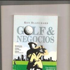 Coleccionismo deportivo: 2545. KEN BLANCHARD. GOLF & NEGOCIOS. Lote 224674901