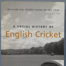 Collectionnisme sportif: A SOCIAL HISTORY OF ENGLISH CRICKET. BIRLEY. Lote 224768557