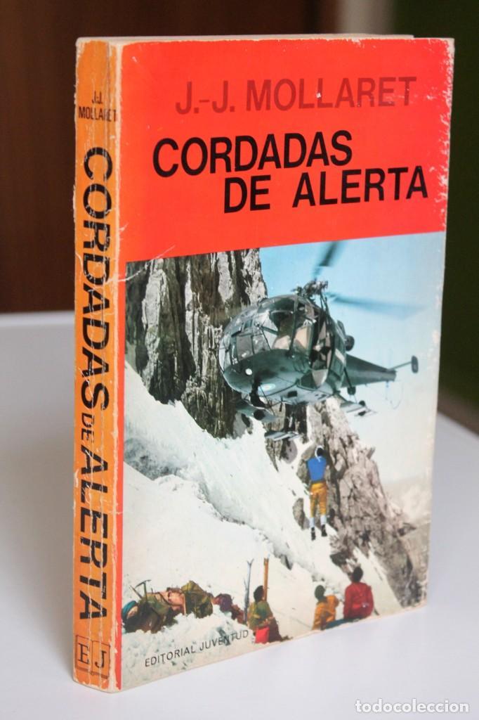 J.-J.MOLLARET - CORDADAS DE ALERTA - JUVENTUD (Coleccionismo Deportivo - Libros de Deportes - Otros)