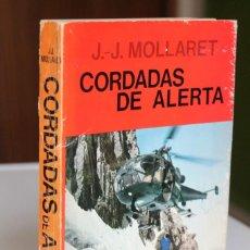 Coleccionismo deportivo: J.-J.MOLLARET - CORDADAS DE ALERTA - JUVENTUD. Lote 224834363
