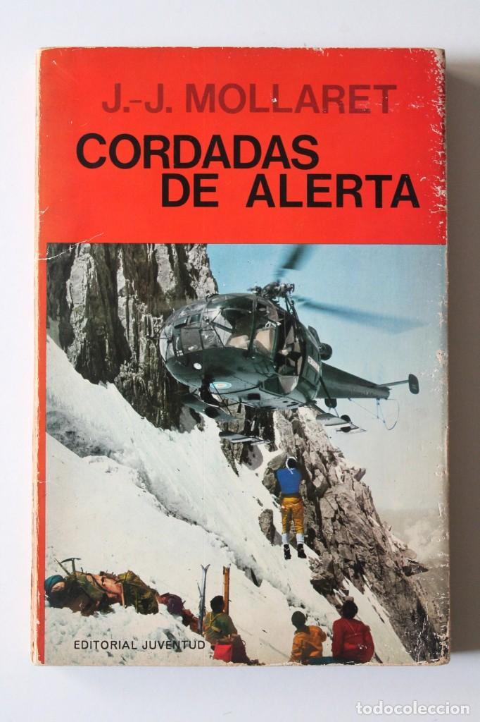 Coleccionismo deportivo: J.-J.Mollaret - Cordadas de alerta - Juventud - Foto 2 - 224834363