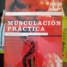 Collectionnisme sportif: MUSCULACIÓN PRÁCTICA DR. ALAIN RENAULT 1ª EDICIÓN 1999. Lote 224838515