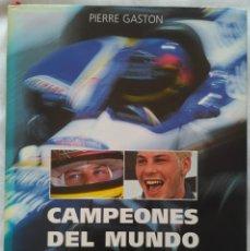 Coleccionismo deportivo: CAMPEONES DEL MUNDO: 20 AÑOS DE RENAULT EN F1. PIERRE GASTON. Lote 225288330