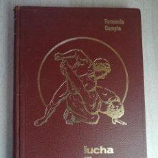 Coleccionismo deportivo: LUCHA LIBRE DEPORTIVA. FERNANDO COMPTE. ED- COMPTE. Lote 226925895