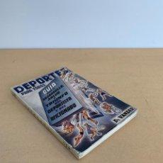 Coleccionismo deportivo: VANDER / DEPORTES PARA TODOS / GUIA PARA EL DESARROLLO, SALUD Y TRIUNFO DEL DEPORTISTA Y AFICIONADO. Lote 227960170