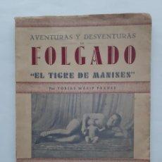 Coleccionismo deportivo: ANTIGUO LIBRO BOXEO AVENTURAS Y DESVENTURAS DE FOLGADO EL TIGRE DE MANISES DEDICATORIA Y AUTOGRAFO. Lote 229485870