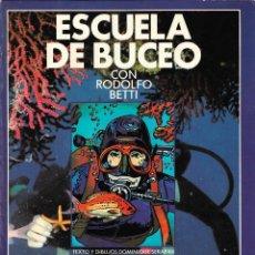 Coleccionismo deportivo: ESCUELA DE BUCEO CON RODOLFO BETTI - DOMINIQUE SERAFINI - EDICIONES GARRIGA, S.A. - 1979.. Lote 229672055