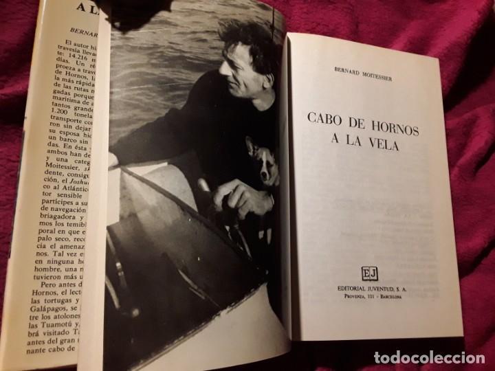 Coleccionismo deportivo: Cabo de hornos a la vela, de Bernard Moitessier. Juventud, tapa dura. Navegación - Foto 5 - 230916050