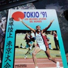 Coleccionismo deportivo: TOKIO 91 LOS MEJORES ATLETAS DEL MUNDO JOSÉ LUIS LÓPEZ. Lote 231397550