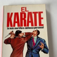 Coleccionismo deportivo: EL KÁRATE. Lote 233807685