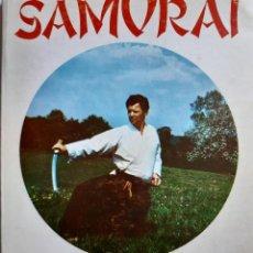 Coleccionismo deportivo: SAMURAI LA VIA DEL SABLE ESTUDIO SOBRE EL ARTE DEL SABLE JAPONES IAI DO CARMELO RIOS MICHEL COQUET. Lote 233944135
