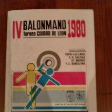 Coleccionismo deportivo: LIBRO TORNEO IV BALONMANO CIUDAD DE LEON 1980. Lote 235353900