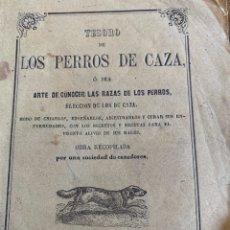 Coleccionismo deportivo: TESORO DE LOS PERROS DE CAZ. 1864. Lote 235517445