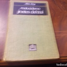 Collectionnisme sportif: MOTOCICLISMO JINETES DEL TRIAL, MAX KING. PLAZA JANÉS 1ª ED. ENERO 1.974, DEFECTOS VARIOS. Lote 235584315