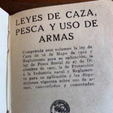 Coleccionismo deportivo: LEYES DE CAZA PESCA Y USO DE ARMAS. CALLEJA 1916. Lote 235589930