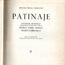 Coleccionismo deportivo: APEL.LES FARGAS Y MARIA PAU : PATINAJE ARTÍSTICO, RUEDAS, HIELO (SINTES). Lote 236114255