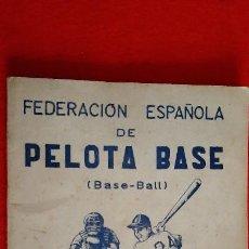 Coleccionismo deportivo: LIBRO FOLLETO FEDERACION ESPAÑOLA DE PELOTA BASE BEISBOL 1950 BASE BALL REGLAMENTO ORIGINAL. Lote 236203925
