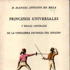 Collectionnisme sportif: MANUEL ANTONIO DE BREA : DESTREZA DEL ESPADIN (ESPASA CALPE, 1989) FACDÍMIL DEL LIBRO DE1805. Lote 237345460