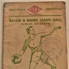Coleccionismo deportivo: BALÓN A MANO (HAND-BALL) REGLAS DE JUEGO, EDICIONES DEPORTIVAS EFS - CUÑO FRENTE JUVENTUDES VALENCIA. Lote 237801755