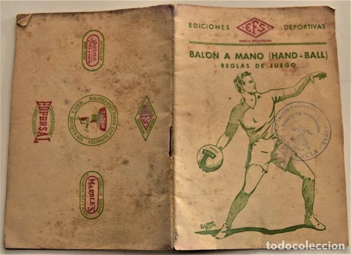 Coleccionismo deportivo: BALÓN A MANO (HAND-BALL) REGLAS DE JUEGO, EDICIONES DEPORTIVAS EFS - CUÑO FRENTE JUVENTUDES VALENCIA - Foto 2 - 237801755
