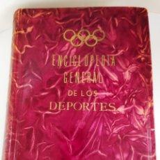 Coleccionismo deportivo: ENCICLOPEDIA GENERAL DE LOS DEPORTES 1954. Lote 238050500