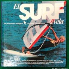 Coleccionismo deportivo: EL SURF A VELA - DEL PRINCIPIANTE AL EXPERTO - ERNSTFRIED PRADE - WINDSURFING / MUNDI-3755. Lote 238771545