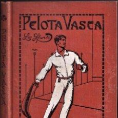 Coleccionismo deportivo: LA PELOTA VASCA - BIBLIOTECA LES SPORTS BARCELONA - TAPA DURA - PRINCIPIOS S. XX. Lote 240170435