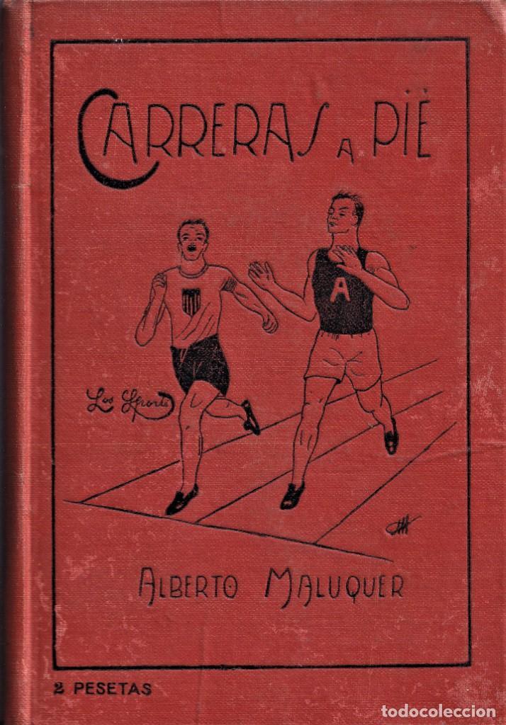 CARRERAS A PIE - BIBLIOTECA LES SPORTS BARCELONA - TAPA DURA - PRINCIPIOS S. XX (Coleccionismo Deportivo - Libros de Deportes - Otros)