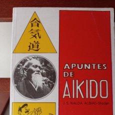 Coleccionismo deportivo: APUNTES DE AIKIDO. J.S. NALDA ALBIAC- SHODAN. ENVÍO CERTIFICADO 4.99.. Lote 240240345