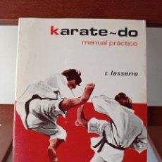 Coleccionismo deportivo: KARATE-DO MANUAL PRACTICO. R.LASSERRE. ENVÍO CERTIFICADO 4.99.. Lote 240243140