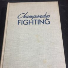 Coleccionismo deportivo: CHAMPIONSHIP FIGHTING EXPLOSIVE PUNCHING AND AGGRESSIVE DEFENSE JACK DEMPSEY 1950. Lote 240389545