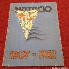 Coleccionismo deportivo: CLUB NATACION BARCELONA - NATACIO 1907 - 1932 - MUCHAS FOTOGRAFIAS. Lote 240480000