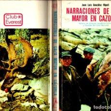 Coleccionismo deportivo: JUAN LUIS GONZÁLEZ RIPOLL : NARRACIONES DE CAZA MAYOR EN CAZORLA (EVEREST, 1974). Lote 245067910