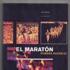 Coleccionismo deportivo: EL MARATÓN. ¡PUEDES HACERLO! JEFF GALLOWAY. Lote 245263465